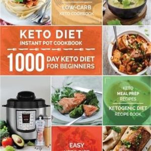 1542424994 s l1600 300x300 - Keto Diet Instant Pot Cookbook: 1000 Day Keto Diet for Beginners: Instant Pot Ke
